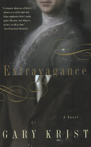 Extravagance by Gary Krist