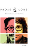 Prose and Lore: Memoir Stories About Sex Work (Issue 1)