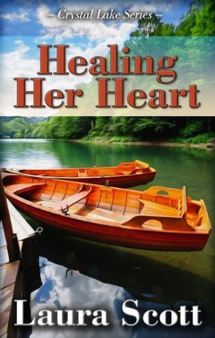 Healing Her Heart (Crystal Lake, #1)