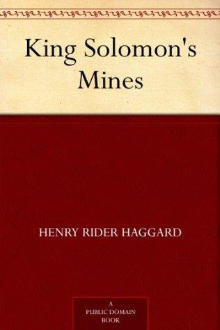 King Solomons Mines Allan Quatermain 1 By H Rider Haggard