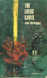 The Lotus Caves by John Christopher