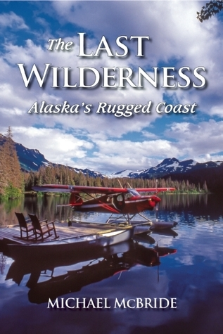 The Last Wilderness: Alaska's Rugged Coast