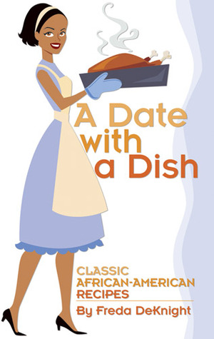 A Date with a Dish: Classic African-American Recipes