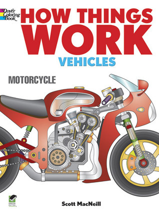 How Things Work Coloring Book -- Vehicles