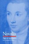 Novalis: Signs of Revolution