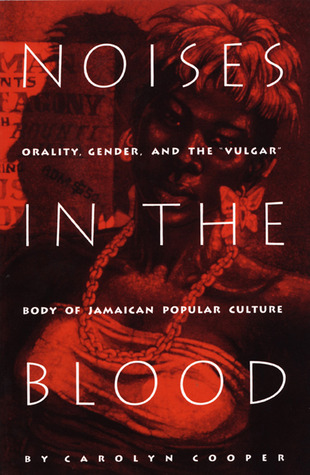Noises in the Blood: Orality, Gender, and the