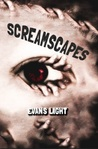 Screamscapes by Evans Light