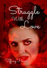 Struggle With Love