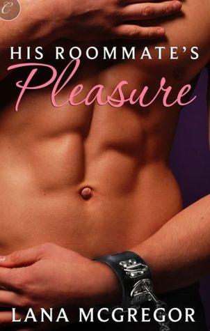 His Roommate's Pleasure