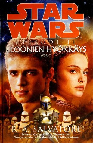 Ebook Star Wars Episode II: Kloonien hyökkäys by R.A. Salvatore DOC!