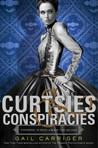 Curtsies & Conspi...
