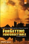 ForGetting The Unforgettable
