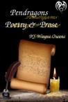 Pendragons Poerty & Prose by Wayne  Owens