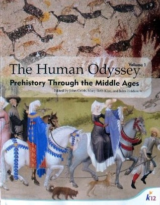 The Human Odyssey: Prehistory Through the Middle Ages