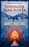 Linhagem Sangrenta by James Rollins