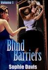 Blind Barriers by Sophie  Davis