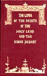 The Lives of the Saints of the Holy Land and the Sinai Desert