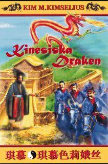 Kinesiska Draken (Theo och Ramona, #12)
