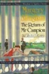 The Return of Mr. Campion: Uncollected Stories