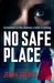 No Safe Place by Jenny Spence