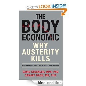 The Body Economic: Recessions, Budget Battles, and the Politics of Life and Death EPUB