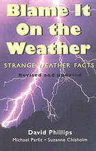 Ebook Blame it on the Weather: Strange Weather Facts by David Phillips DOC!