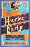 The Haunted Martyr (Denton)