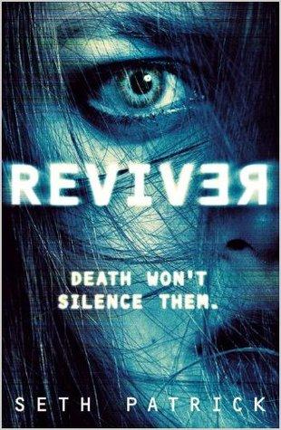 Reviver (Reviver Trilogy, #1)