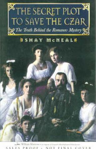 Ebook descarga gratuita de archivo pdf The Secret Plot to Save the Tsar: The Truth Behind the Romanov Mystery