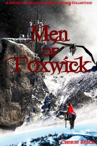 Men of Foxwick (The Foxwick Chronicles)