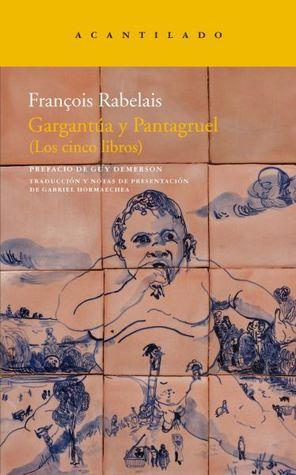 Gargantúa y Pantagruel: Los cinco libros