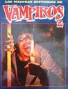 Las mejores historias de Vampiros 2