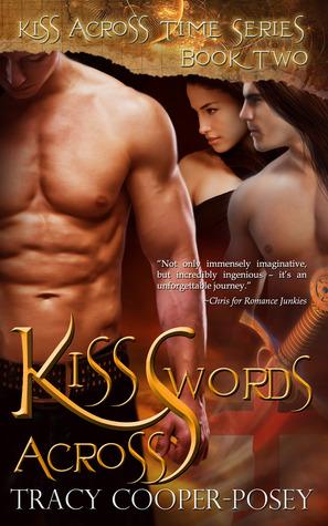 Kiss Across Swords (Kiss Across Time #2)