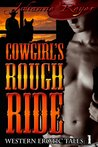 Cowgirl's Rough Ride by Julianne Reyer