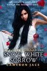 Book cover for Snow White Sorrow (The Grimm Diaries, #1)