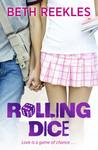 Rolling Dice by Beth Reekles