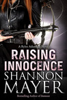 Raising Innocence by Shannon Mayer