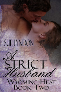 A Strict Husband (Wyoming Heat, #2)