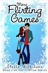 More Flirting Games (The Flirting, #2)