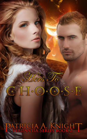 Hers to Choose by Patricia A. Knight