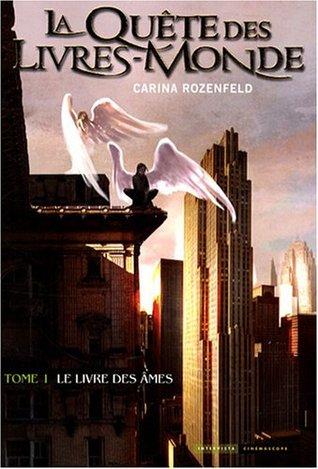 Le Livre des Âmes (La Quête des Livres-Monde, #1)