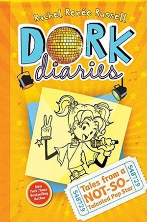 Dork Diaries Book 3: Tales from a Not-So-Talented Pop Star (Dork Diaries, #3)
