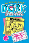 Dork Diaries Book 5: Tales from a Not-So-Smart Miss Know-It-All (Dork Diaries, #5)