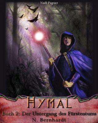 Der Hexer Von Hymal Buch II Untergang Des Frstentums By N Bernhardt