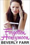 Forgotten Honeymoon (Summer Wedding, #1)