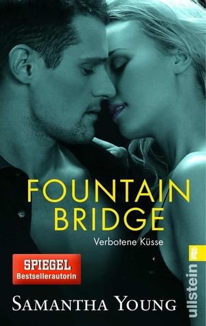 Fountain Bridge: Verbotene Küsse  (On Dublin Street #1.5)