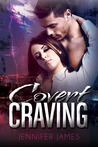 Covert Craving by Jennifer  James