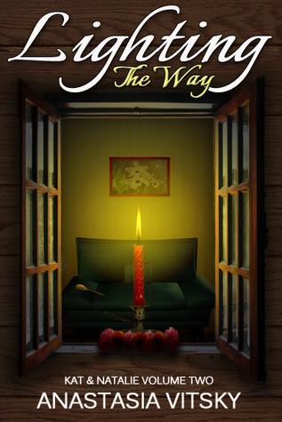 Lighting The Way (Kat & Natalie, #2)