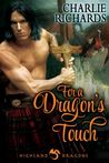 For A Dragon's Touch (Highland Dragons #1)