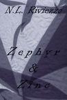 Zephyr & Zinc